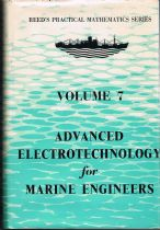Advanced Electrotechnology for Marine Engineers (Reeds Practical Mathematics Series Volume 7) Edmund